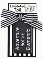 LUGGAGE TAG - ADVENTURE BEFORE DEMENTIA