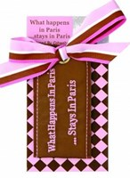LUGGAGE TAG - WHAT HAPPENS IN PARIS STAYS IN PARIS