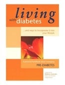 Living With Diabetes - Pre Diabetes
