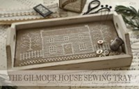 THE GILMOUR HOUSE SEWING TRAY - With Thy Needle and Thread