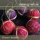TEMARI CHRISTMAS BAUBLE - Designatus Designs