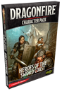 Dragonfire: Character Pack – Heroes of the Sword Coast (Character Pack 1) (PREORDER - ETA, 18th DEC)