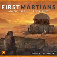 First Martians: Adventures on the Red Planet - (PREORDER - No ETA)