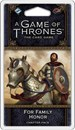 A Game of Thrones: The Card Game (Second Edition) - For Family Honor (War of Five Kings Cycle #3)
