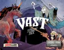 Vast: The Crystal Caverns - The Fearsome Foes