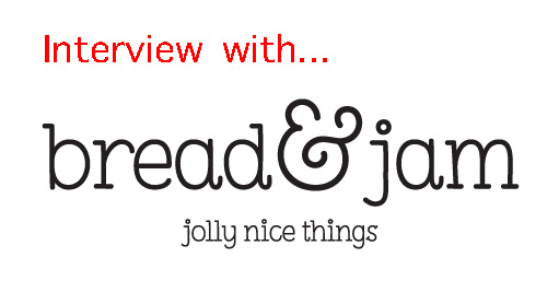 Interview with Bread & Jam