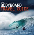 THE BODYBOARD TRAVEL GUIDE - Book by Owen Pye