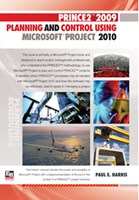 PRINCE2  2009 Planning and Control Using Microsoft Project 2010 - Sprial
