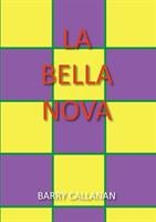 La Bella Nova (The Best Revolution)