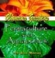 Permaculture and Aquaponics.