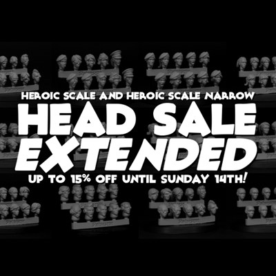 SALE EXTENDED! Up to 15% OFF Heroic Scale and Heroic Narrow head!
