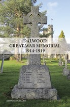 Dalwood Great War Memorial 1914-1919 (Paperback)