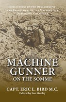 Machine Gunner on the Somme (Paperback)