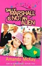 Sally Marshall is NOT an Alien by Amanda McKay