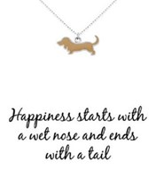 'Happiness starts with a wet nose & ends with a tail' Sterling Silver Necklace