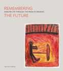 Remembering the future: Warlpiri life through the prism of drawing
