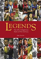 Legends: The AFL Indigenous Team of the Century 1905-2005
