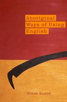 Aboriginal Ways of Using English