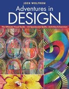 Adventures in Design by Joen Wolfrom - 144 pages - soft cover