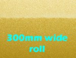 Avery Dennison 800 Premium Gold Metallic 300mm wide rolls