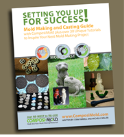Setting You Up For Success Mold Making And Casting Guide