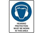 Sign Hearing Protection Must Be Worn In This Area - Mandatory Sign