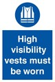 High Visibility Vests Sign LARGE - 400 x 600Hmm - Rigid Plastic - [AS-MA202-RP]