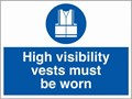 High Visibility Vests Sign - 600 x 450Hmm - Rigid Plastic - [AS-MA197-RP]